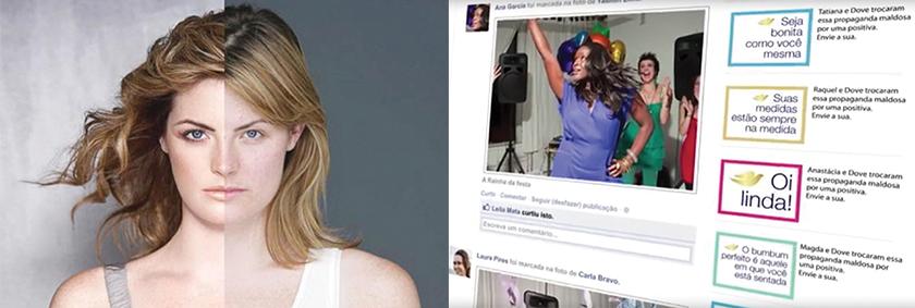 """À esquerda, Filme """"Evolution"""" mostrava como ocorre a manipulação da imagem de uma modelo até a versão final da foto exposta em um outdoor. À direita, movimento """"Propagandas do bem"""", realizado no Facebook, incentivava as consumidoras a criarem seu próprio anúncio positivo sobre a beleza"""